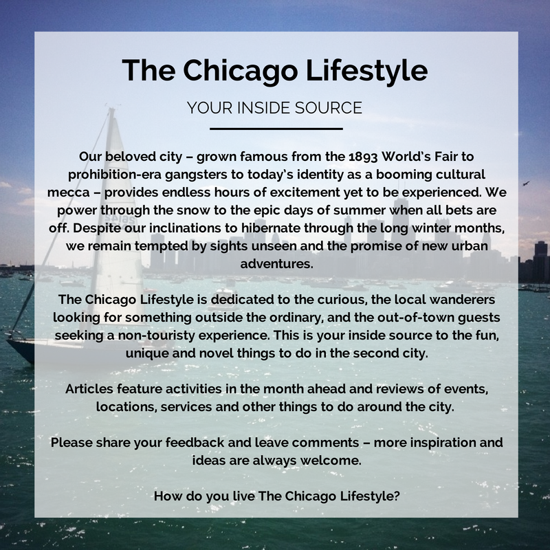 About The Chicago Lifestyle