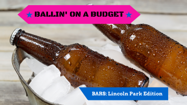 Ballin' on a Budget: Low-Cost Bars in Lincoln Park