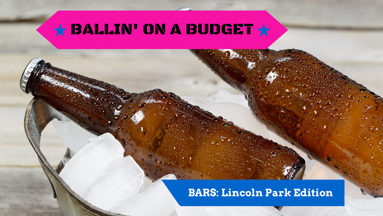 Ballin' on a Budget Archives - The Chicago Lifestyle